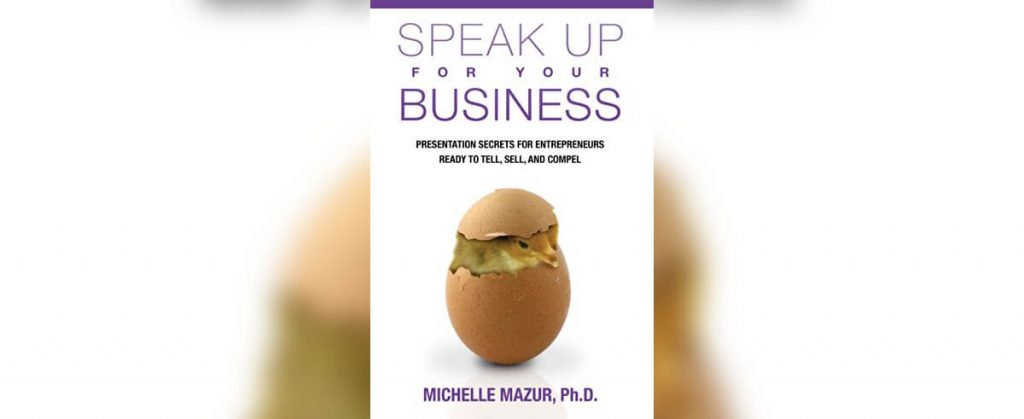 Speak Up For Your Business