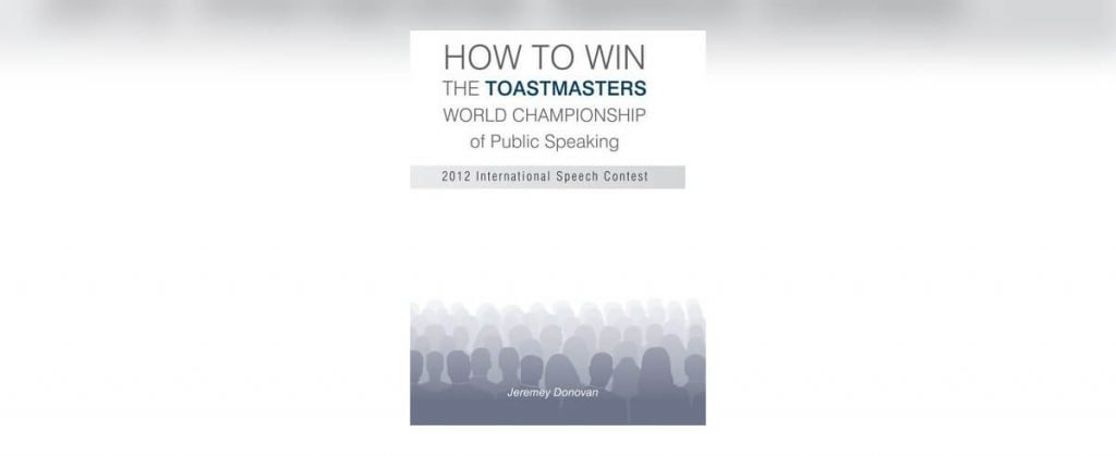 How to Win The Toastmasters World Championship of Public Speaking
